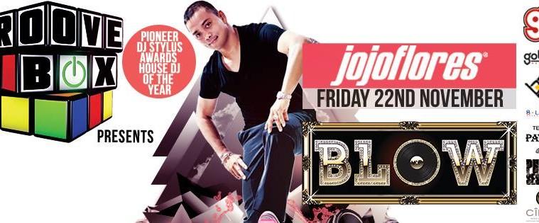 Blow-Friday-22nd-Nov